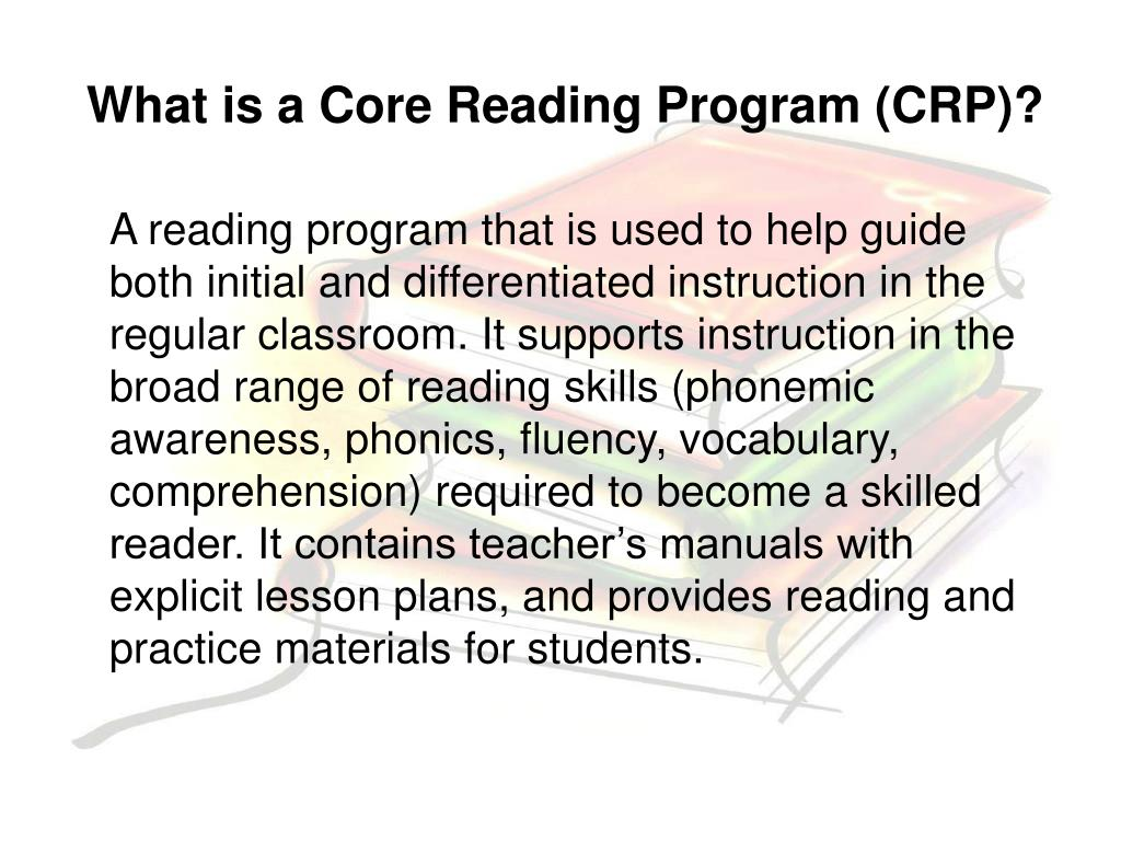 What is a Core Reading Program (CRP)?