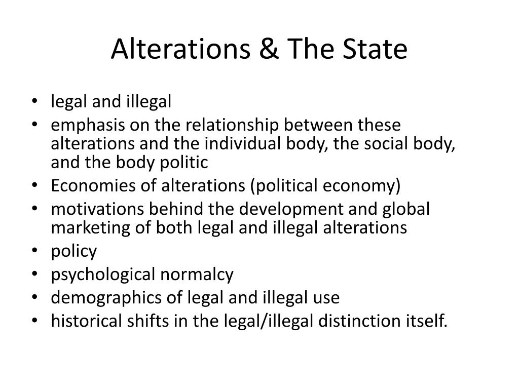 Alterations & The State