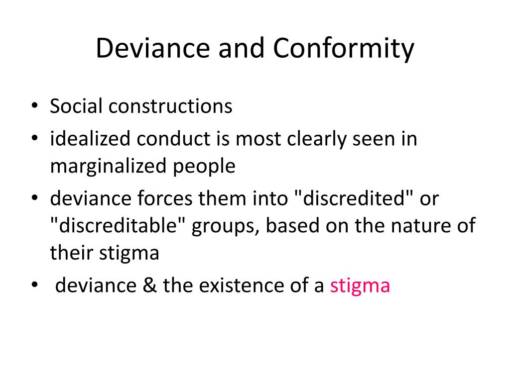 Deviance and Conformity