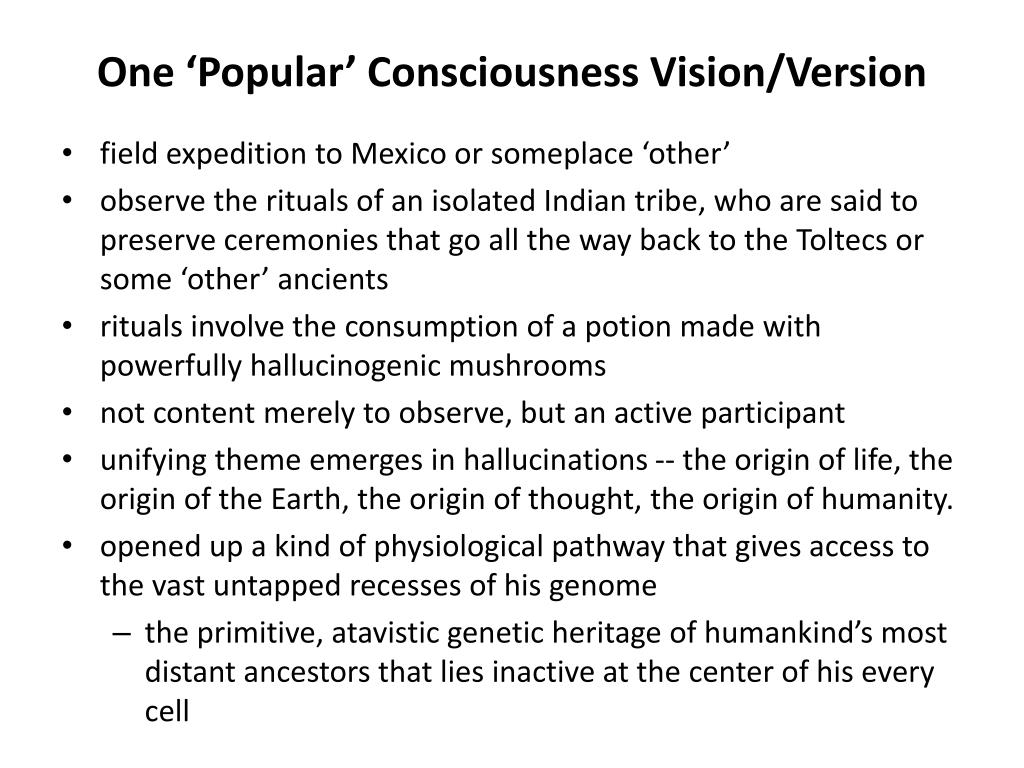 One 'Popular' Consciousness Vision/Version