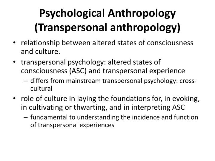Psychological anthropology transpersonal anthropology