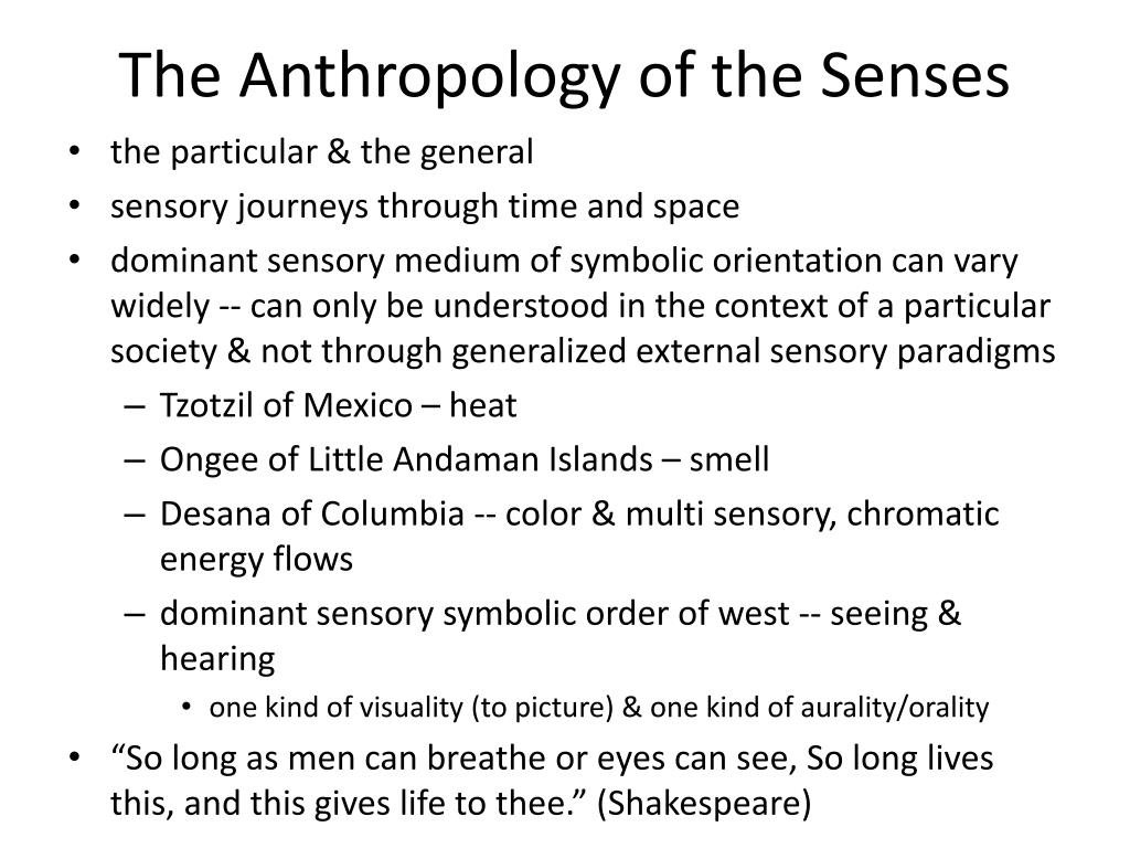 The Anthropology of the Senses