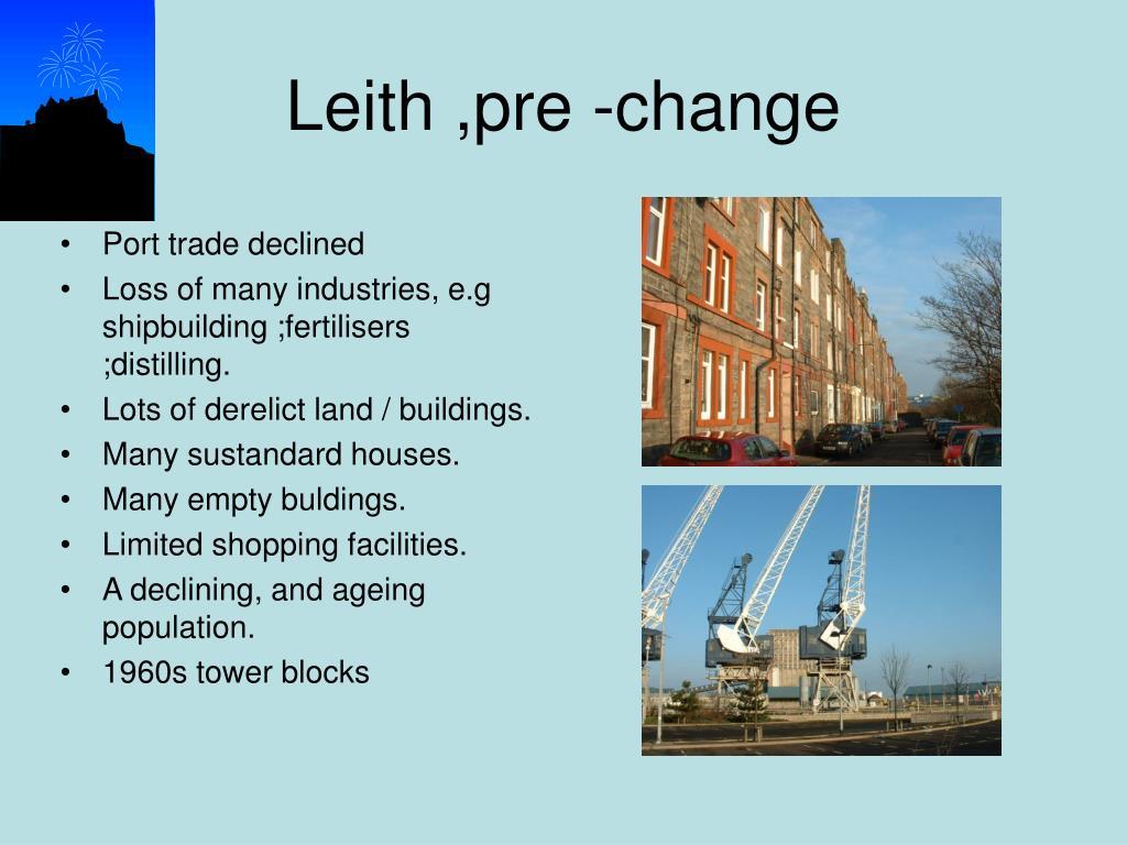 Leith ,pre -change