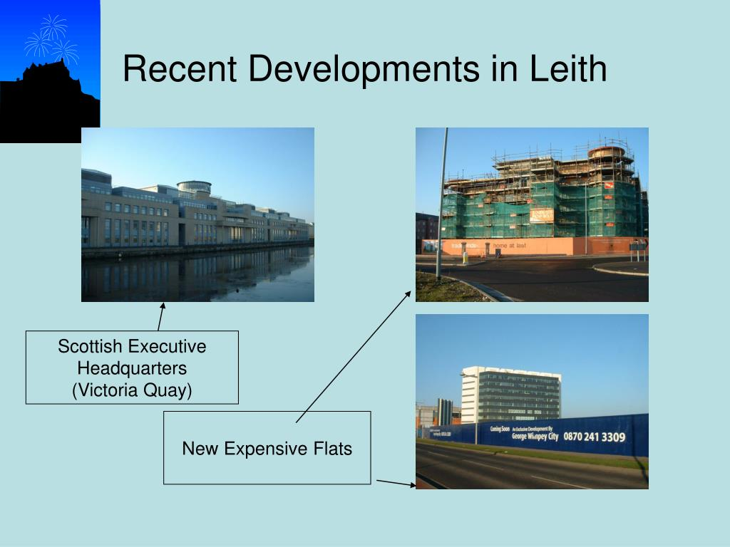 Recent Developments in Leith