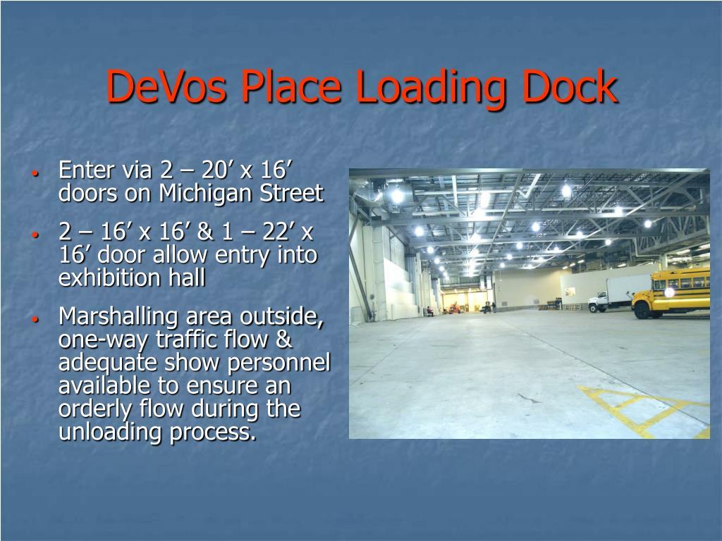 DeVos Place Loading Dock