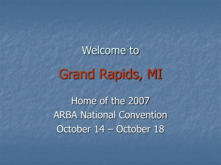 Welcome to grand rapids mi