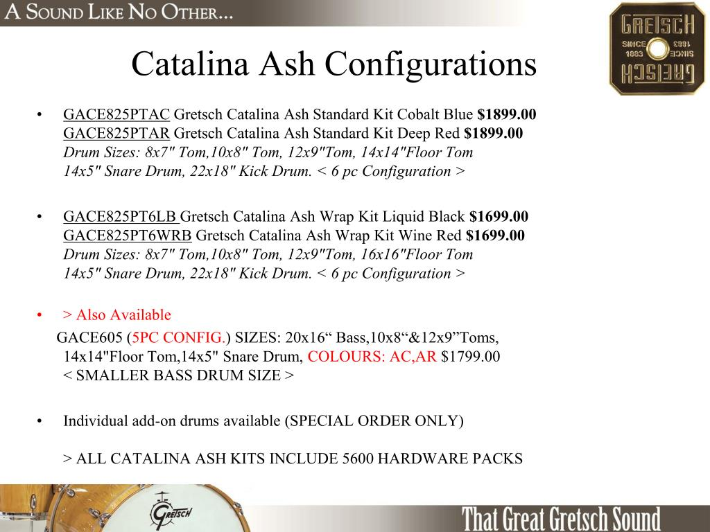 Catalina Ash Configurations