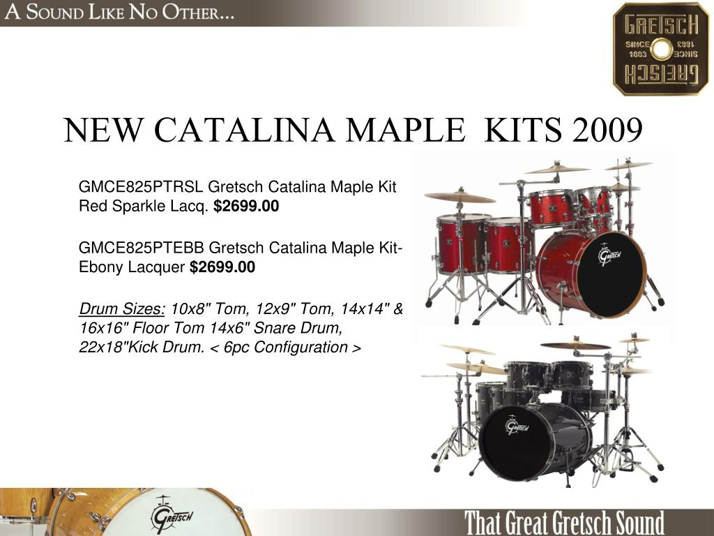 NEW CATALINA MAPLE  KITS 2009