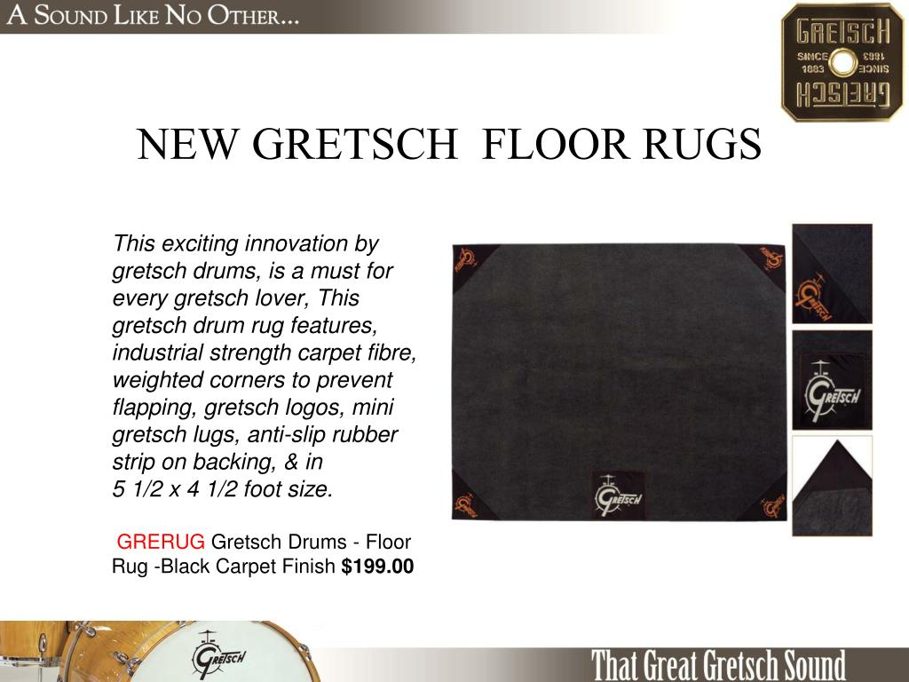 NEW GRETSCH  FLOOR RUGS