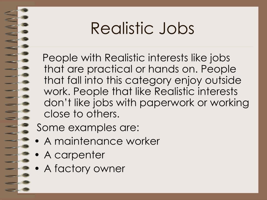 Realistic Jobs