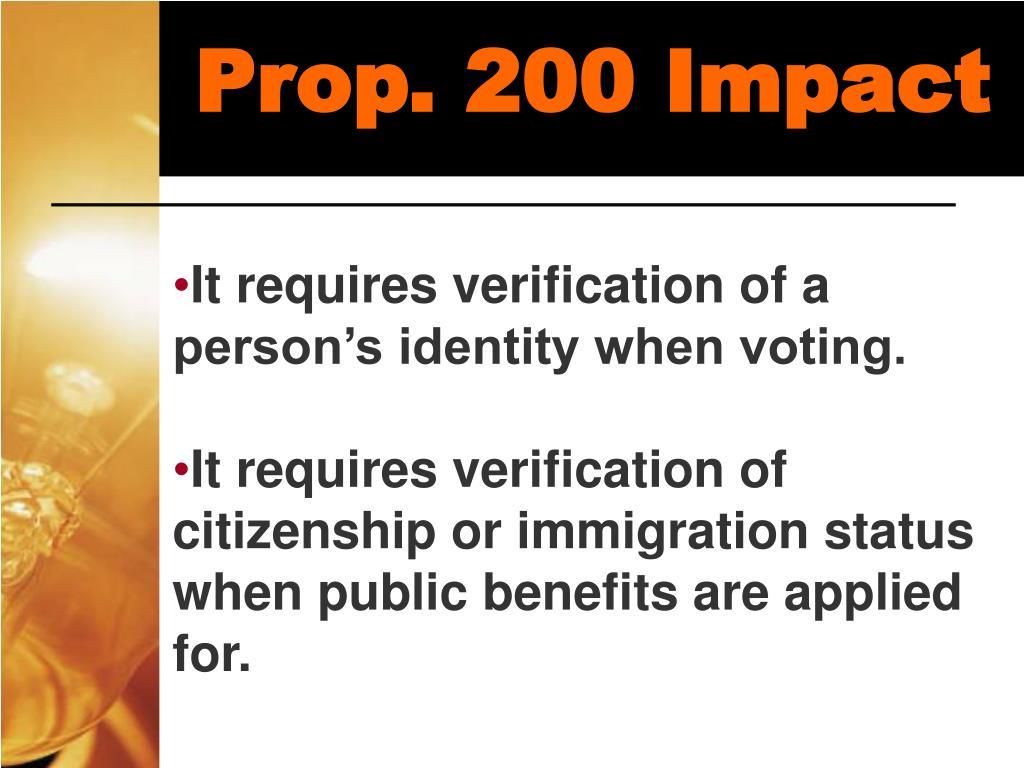 Prop. 200 Impact