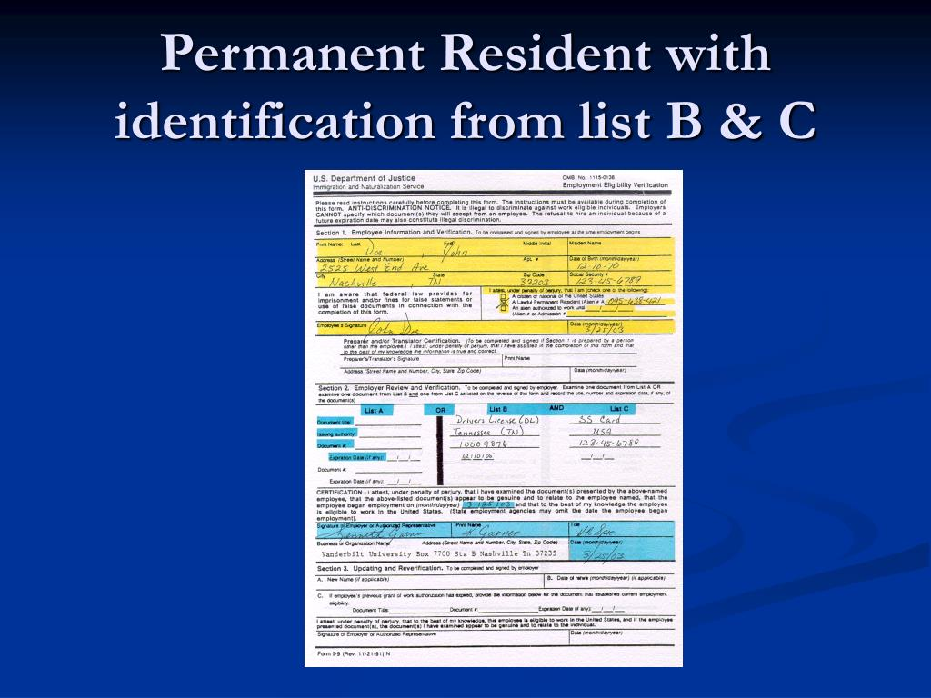 Permanent Resident with identification from list B & C