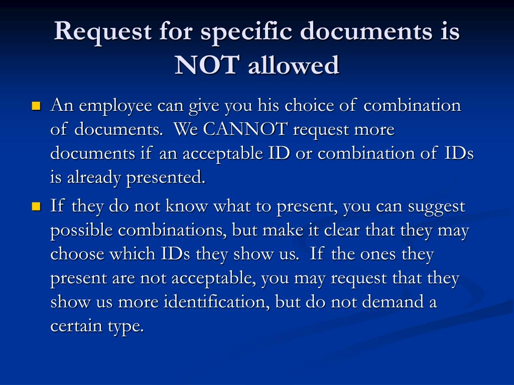 Request for specific documents is NOT allowed