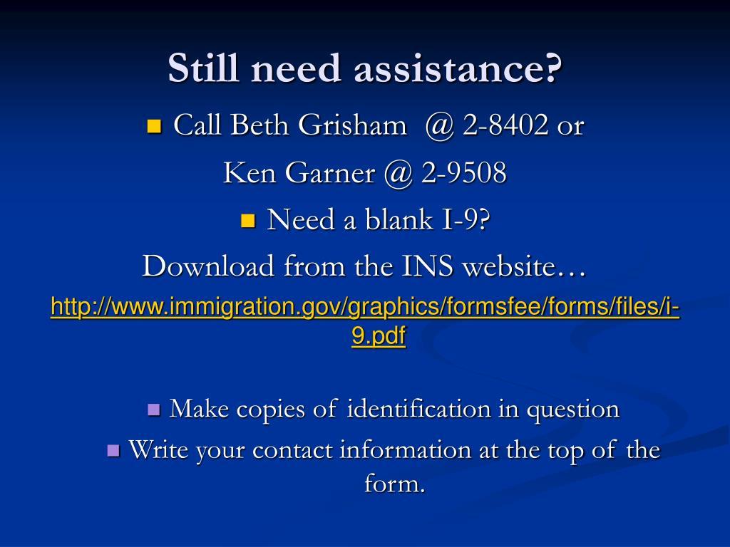 Still need assistance?