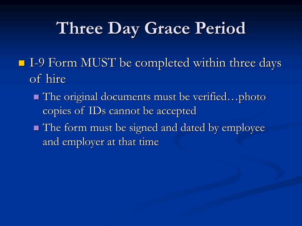 Three Day Grace Period