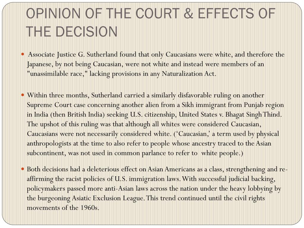 OPINION OF THE COURT & EFFECTS OF THE DECISION
