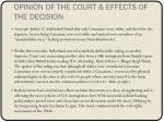 opinion of the court effects of the decision
