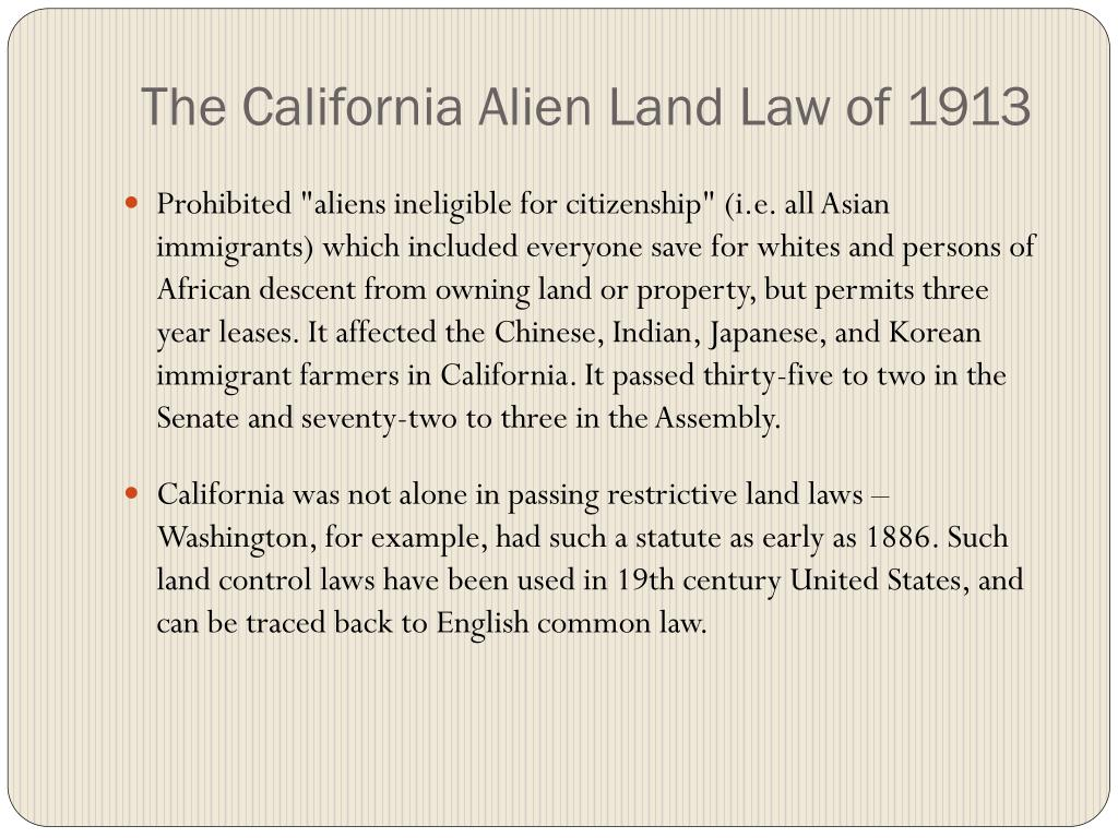 The California Alien Land Law of 1913