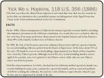 yick wo v hopkins 118 u s 356 1886