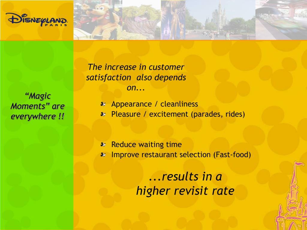 The increase in customer satisfaction