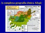 a complexa geografia tnica afeg