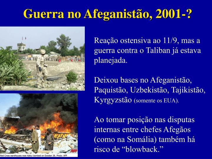 Guerra no Afeganistão, 2001-?