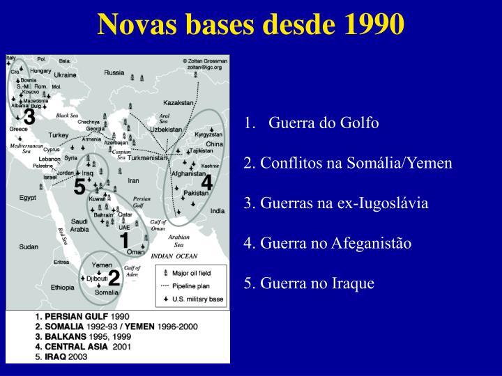 Novas bases desde 1990