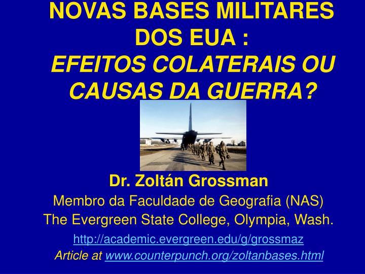 NOVAS BASES MILITARES DOS EUA :