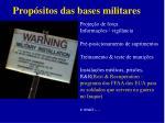prop sitos das bases militares