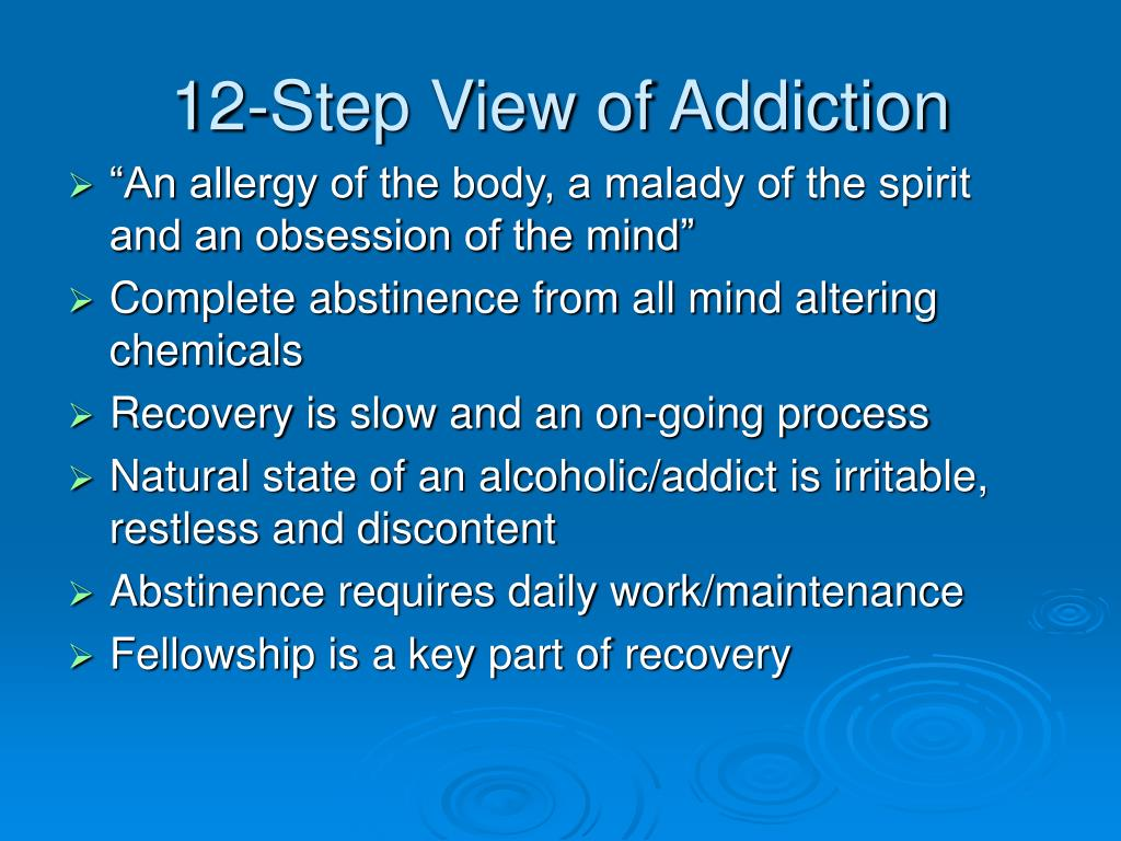 12-Step View of Addiction