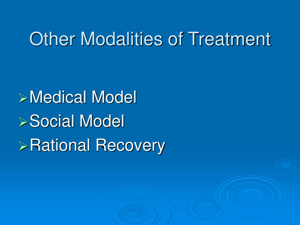 Other Modalities of Treatment