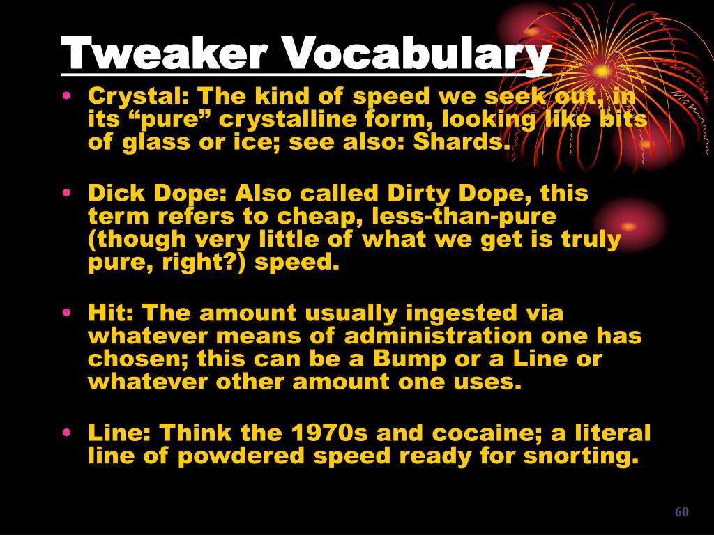 Tweaker Vocabulary