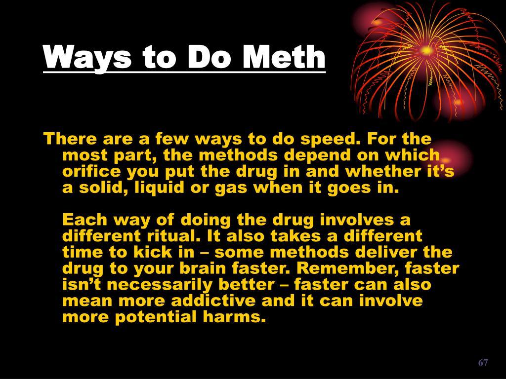 Ways to Do Meth
