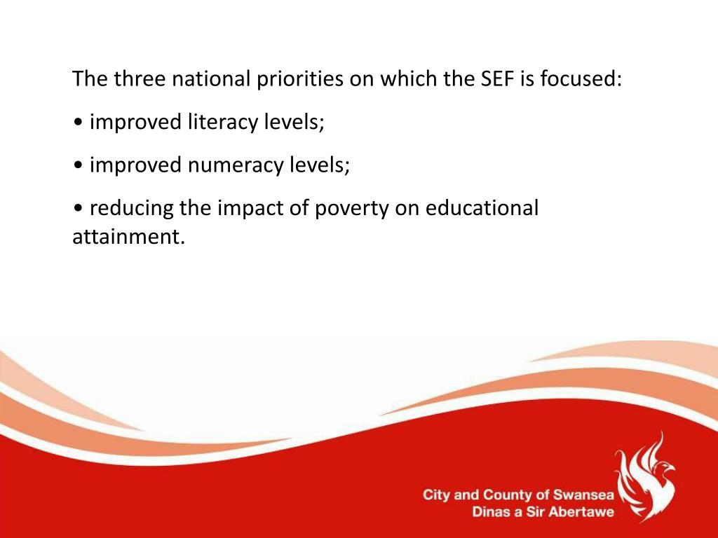 The three national priorities on which the SEF is focused: