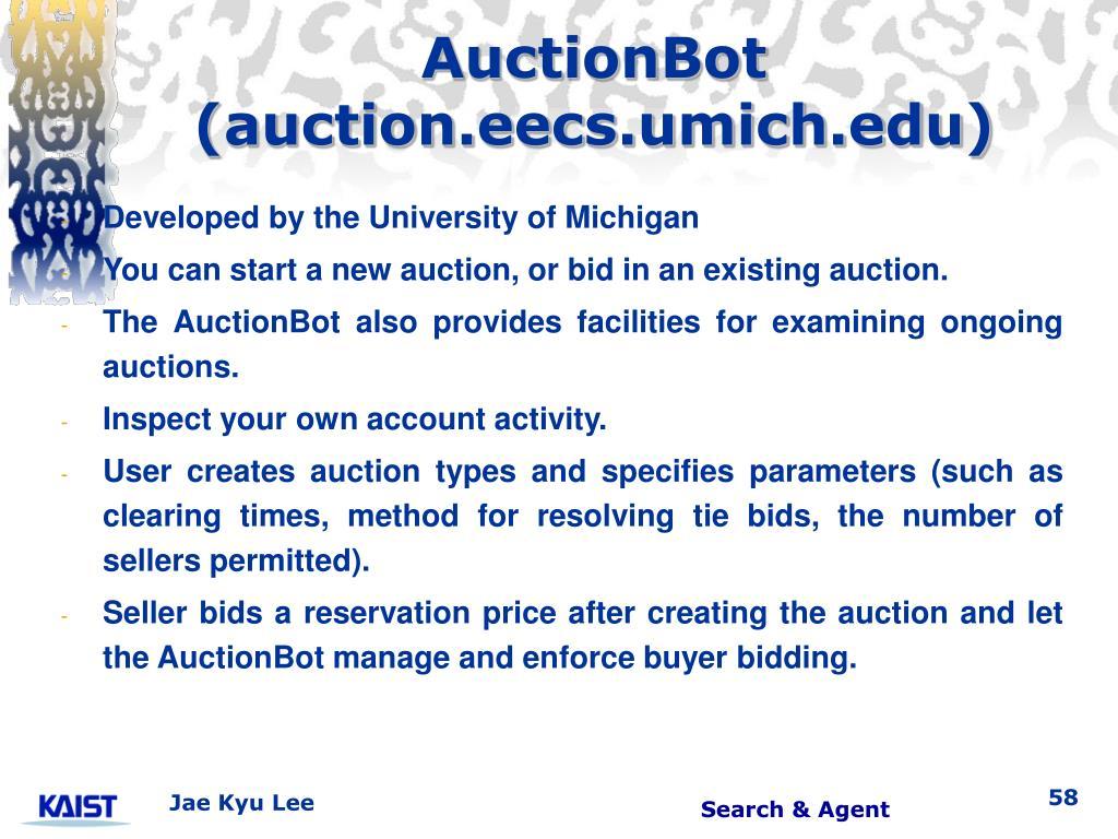 AuctionBot (auction.eecs.umich.edu)