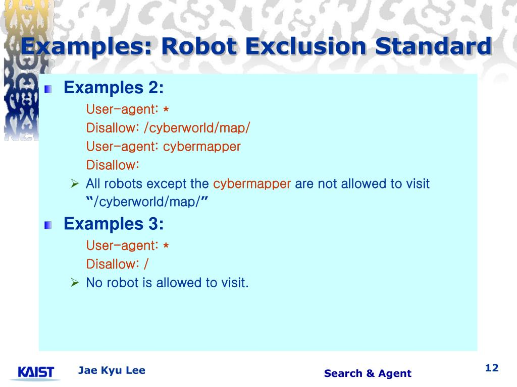 Examples: Robot Exclusion Standard