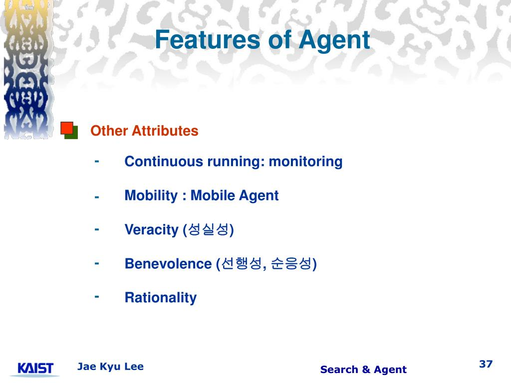 Features of Agent