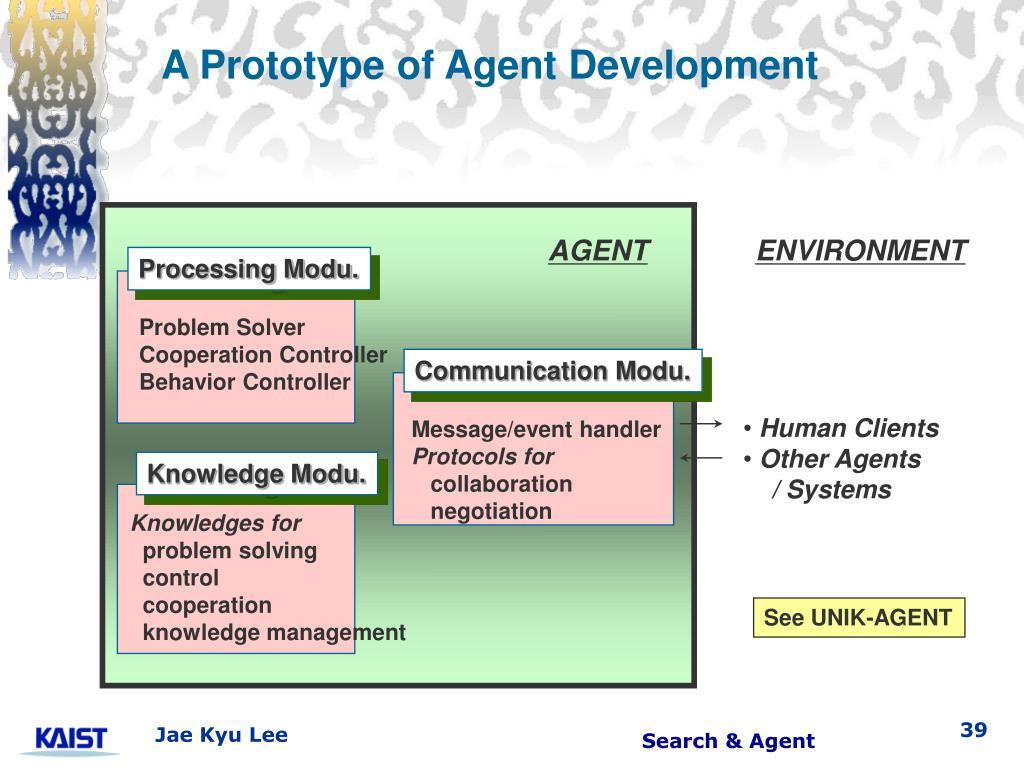 A Prototype of Agent Development