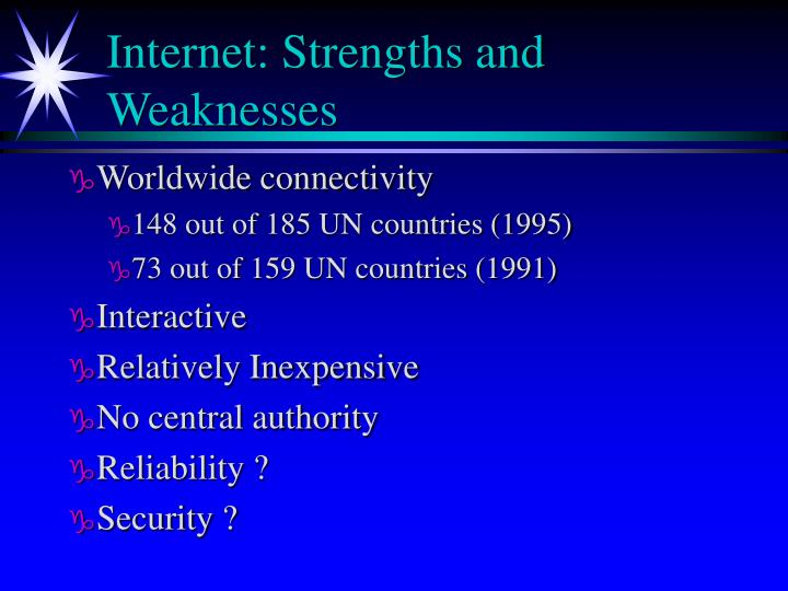 Internet strengths and weaknesses