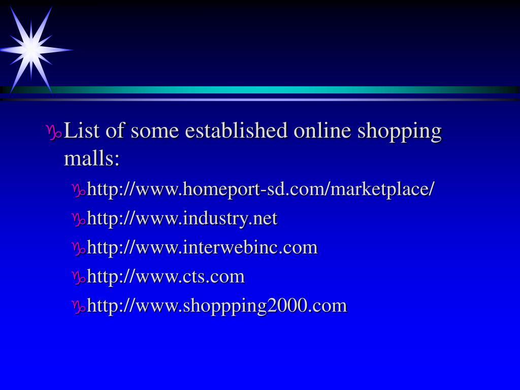 List of some established online shopping malls: