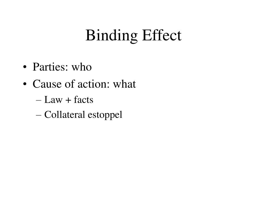 Binding Effect