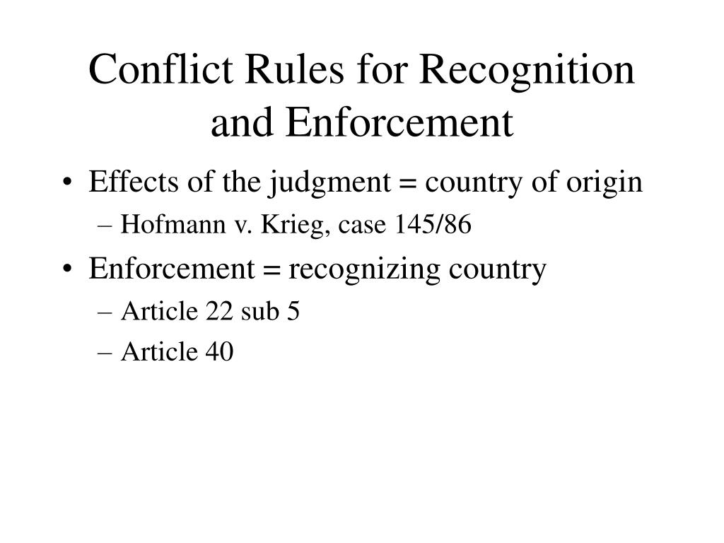 Conflict Rules for Recognition and Enforcement