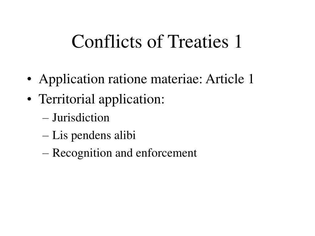 Conflicts of Treaties 1