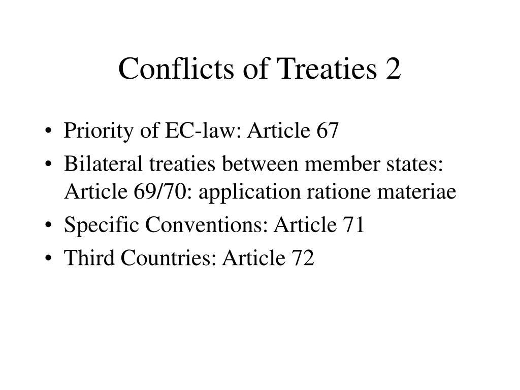 Conflicts of Treaties 2