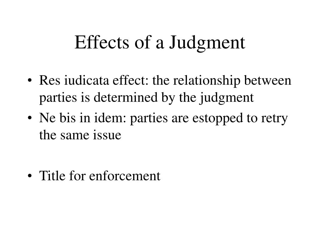 Effects of a Judgment