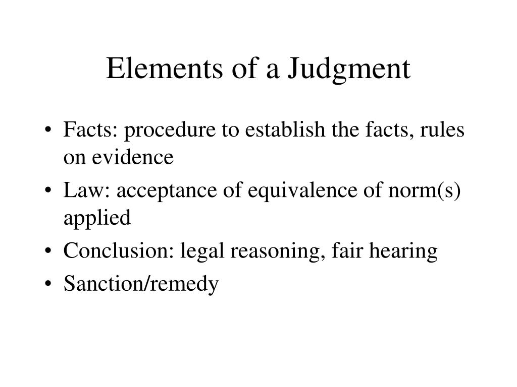 Elements of a Judgment