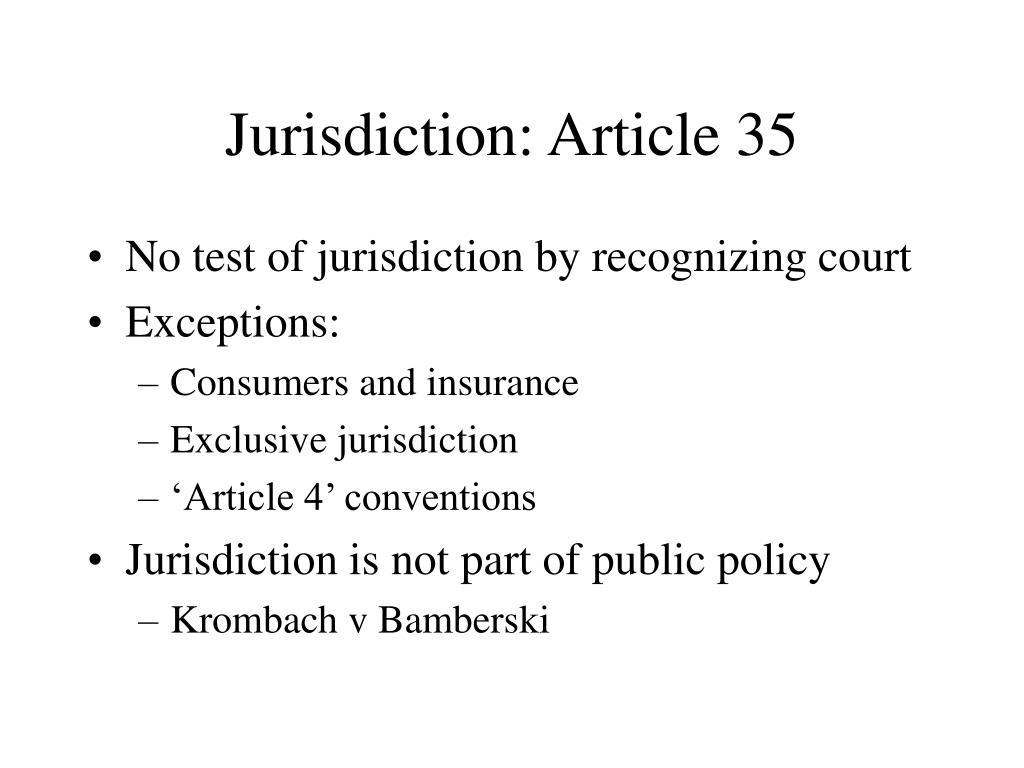 Jurisdiction: Article 35
