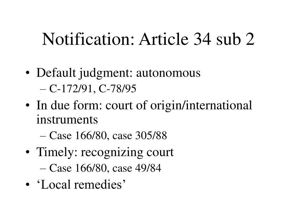 Notification: Article 34 sub 2