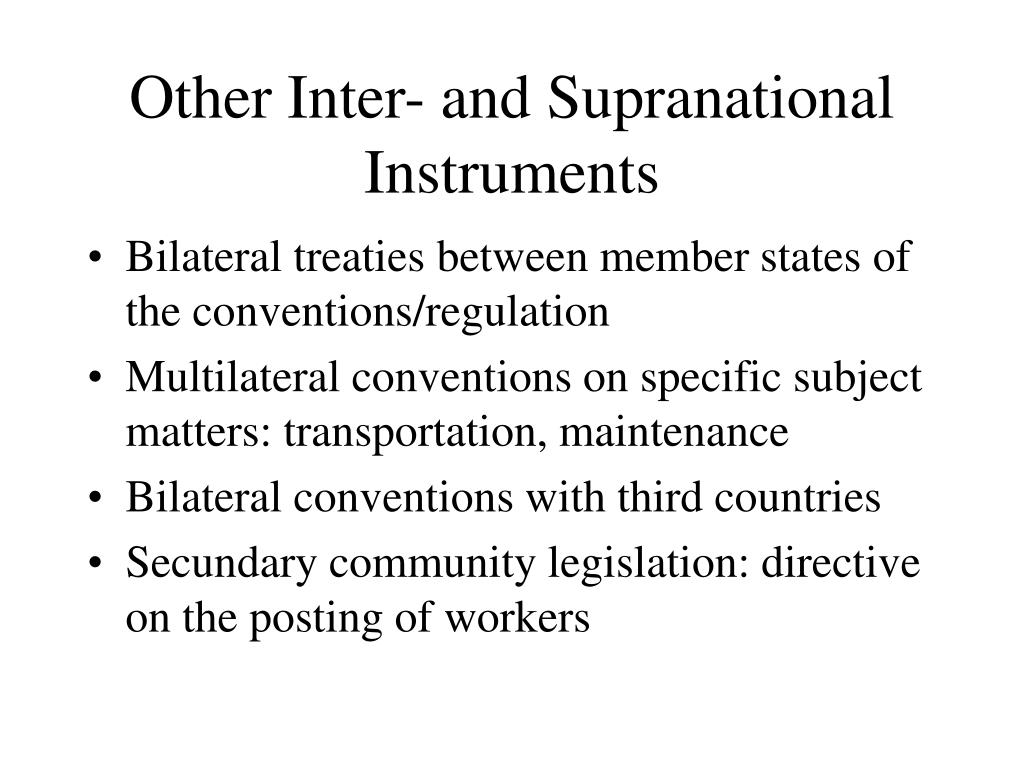 Other Inter- and Supranational Instruments