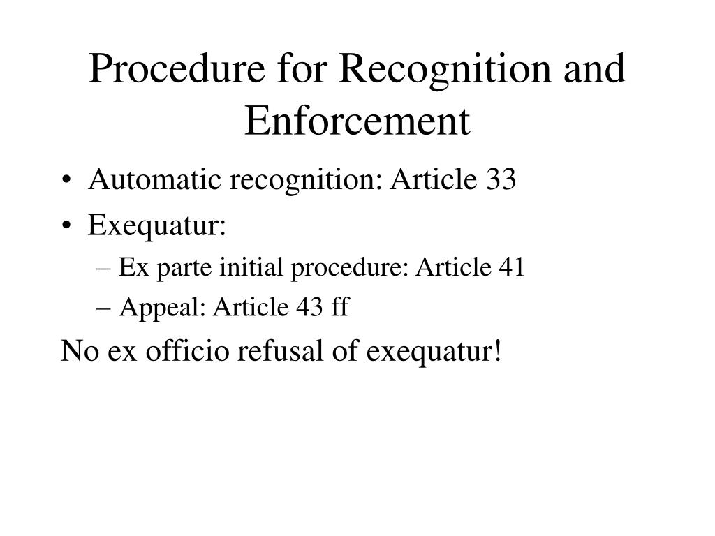 Procedure for Recognition and Enforcement